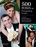 img - for By Michelle Perkins 500 Poses for Photographing Couples: A Visual Sourcebook for Digital Portrait Photographers book / textbook / text book