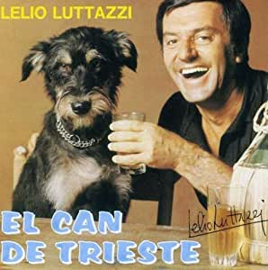 El Can De Trieste: Lelio Luttazzi: Amazon.it: Musica