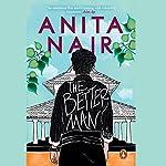 The Better Man | Anita Nair