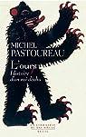 L'Ours. Histoire d'un roi déchu par Pastoureau