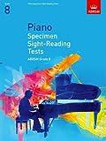 Piano Specimen Sight-Reading Tests, Grade 8 (ABRSM Sight-reading)