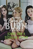 The Complete Burn for Burn Trilogy: Burn for Burn; Fire with Fire; Ashes to Ashes