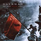 Empires Never Last by Galahad [Music CD]