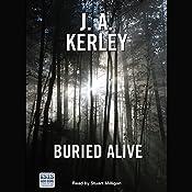Buried Alive | J. A. Kerley