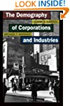 The Demography of Corporations and In...