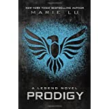 Prodigy: A Legend Novel ~ Marie Lu