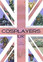 Cosplayers UK The Movie