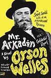 Mr. Arkadin: Aka Confidential Report: The Secret Sordid Life of an International Tycoon