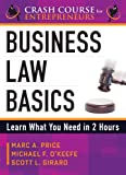 Business Law Basics: Learn What You Need in 2 Hours (A Crash Course for Entrepreneurs)