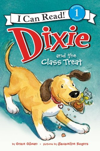 Dixie And The Class Treat (I Can Read Book 1)