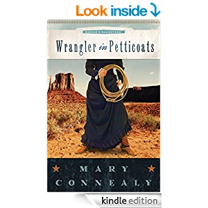 Wrangler in Petticoats (Sophie's Daughters Book 2)