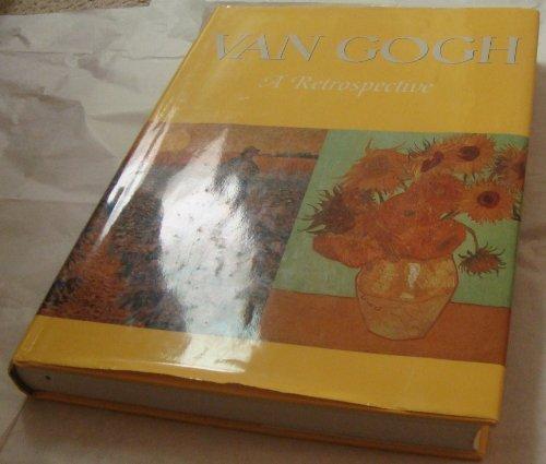Van Gogh a Retrospective