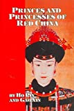 img - for Princes and Princesses of Red China book / textbook / text book