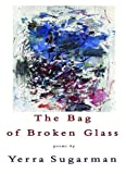 The Bag of Broken Glass