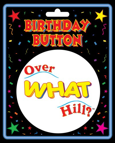 "BigMouth Inc Over What Hill? Button (3"") - 1"