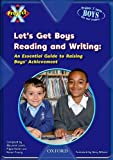 img - for Project X: Let's Get Boys Reading and Writing: An Essential Guide to Raising Boys' Achievement book / textbook / text book