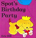 img - for Spot's Birthday Party book / textbook / text book