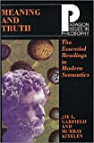 Meaning and Truth: The Essential Readings in Modern Semantics (Paragon Issues in Philosophy)