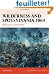 Wilderness and Spotsylvania 1864: Gra...