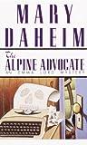 Alpine Advocate (Emma Lord Mysteries) (0345376722) by Daheim, Mary