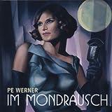 """Im Mondrauschvon """"Pe Werner"""""""