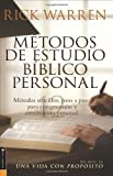 Metodos De Estudio Biblico Personal (Personal Bible Study Methods: 12 ways to study the Bible on your own) (Spanish Edition)