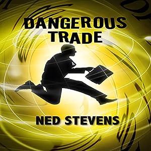 Dangerous Trade Audiobook