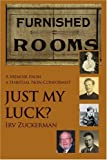 img - for Just My Luck?: A Memoir From a Habitual Non-Conformist book / textbook / text book