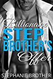 Billionaire Stepbrother's Offer (A Forbidden Romance)