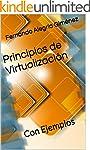 Principios de Virtualizaci�n: Con Eje...