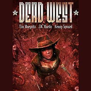 Dead West Omnibus Audiobook
