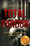 img - for Total Pardon: An Extraordinary Love Story book / textbook / text book