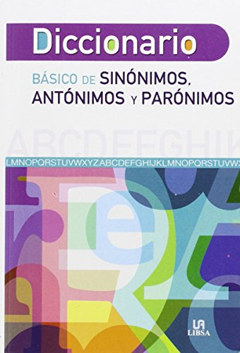Diccionario Báisco de Sinónimos, Antónimos y Parónimos (Diccionarios)