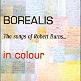 Borealis Songs of Robert Burns
