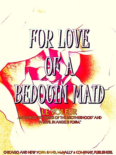 le Voleur - For Love of a Bedouin Maid