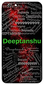 Deeptanshu (Shining Light, Sun) Name & Sign Printed All over customize & Personalized!! Protective back cover for your Smart Phone : Apple iPhone 4/4S