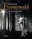Finsterwald: Manuel und der wei�e Wolf