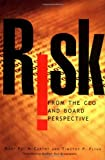 img - for Risk From the CEO and Board Perspective: What All Managers Need to Know About Growth in a Turbulent World book / textbook / text book