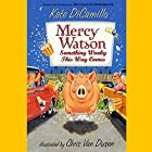 Something Wonky This Way Comes: Mercy Watson #6 Audiobook by Kate DiCamillo Narrated by Ron McLarty