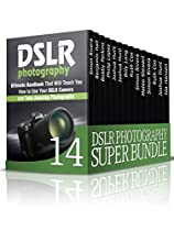 Dslr Photography Super Bundle: Best Photographic Techniques To Capture Unique Photos Using Your Dslr Camera (dslr Photography, Dslr, Photography Tips, Photography Equipment)