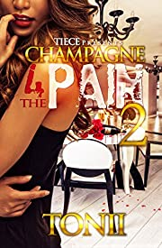 Champagne For The Pain 2