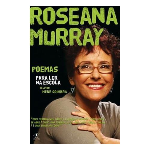 Poemas Para Ler Na Escola   Roseana Murray (Em Portugues