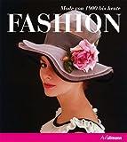Fashion: Mode von 1900 bis heute