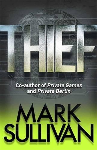 Thief (Robin Monarch, #3)