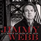Jimmy Webb - Still Within The Sound Of My Voice