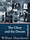 The Glory and the Dream: A Narrative…