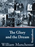 img - for The Glory and the Dream: A Narrative History of America, 1932-1972 book / textbook / text book