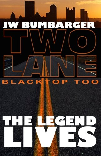 Two Lane Blacktop Too: The Legend Lives
