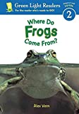 img - for [(Where Do Frogs Come from: Level 2 )] [Author: Alex Vern] [Jul-2003] book / textbook / text book