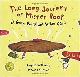The Long Journey of Mister Poop / El gran viaje del Señor ... - photo#46